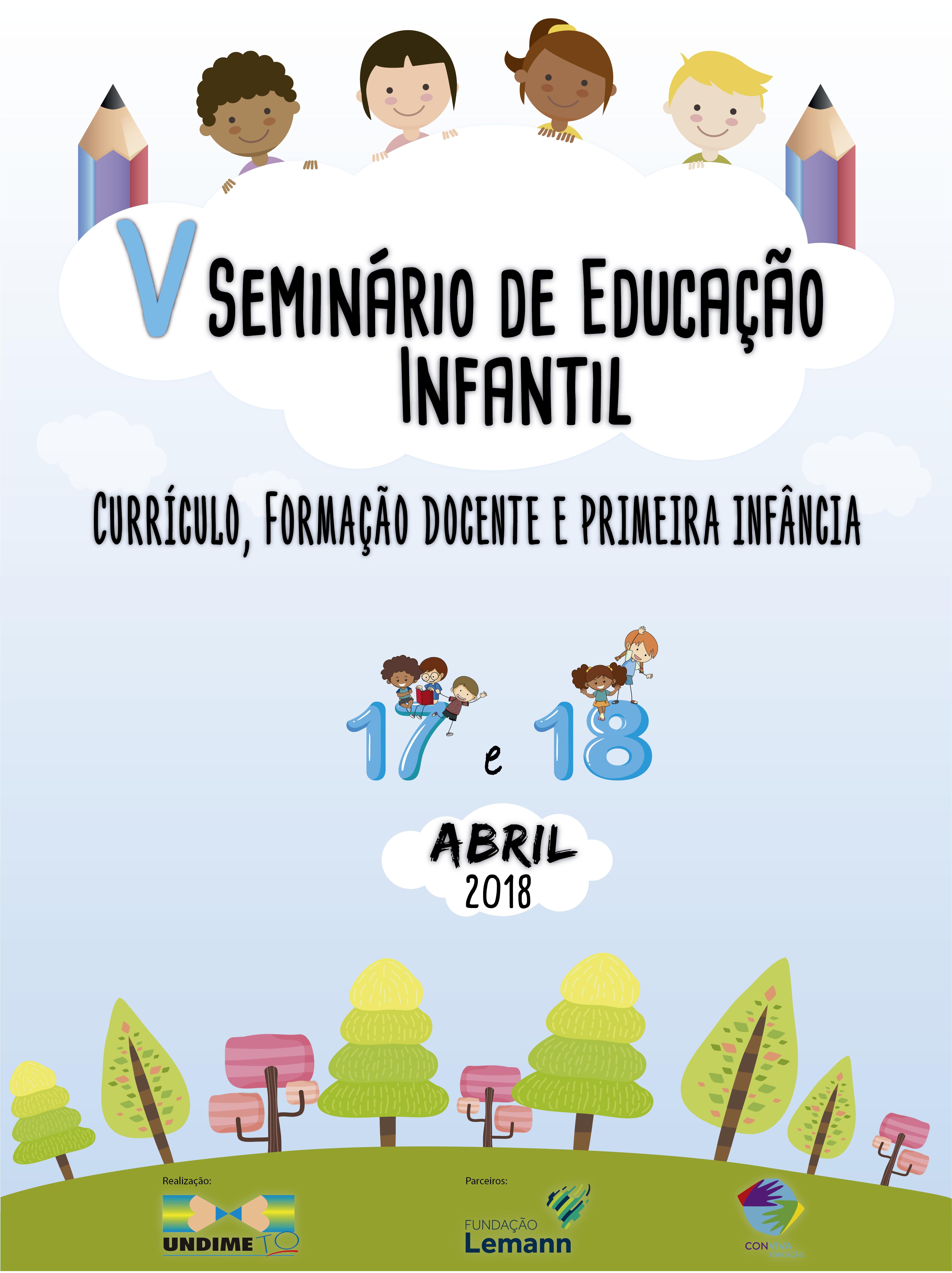 V Seminário de Educação Infantil que será realizado em Palmas, admite inscrições até 10 de abril.